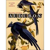 Audubon. Le livre des oiseaux