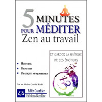 5 minutes pour méditer - Zen au travail