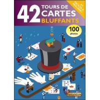 42 tours de cartes bluffants... et faciles à réaliser !