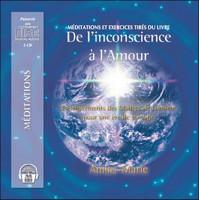 De l'inconscience à l'amour - 2 CD