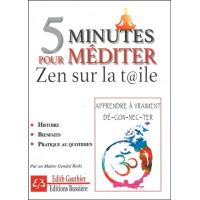 5 minutes pour méditer - Zen sur la toile