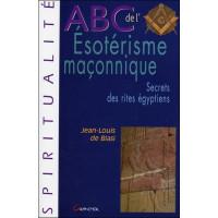 ABC de l'Esotérisme maçonnique