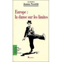 Europe : la danse sur les limites