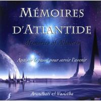 Mémoires d'Atlantide - Apaiser le passé pour servir l'avenir