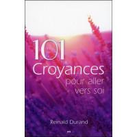 101 croyances pour aller vers soi