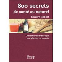 800 secrets de santé au naturel