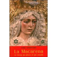 La Macarena - La Vierge qui pleure et qui console