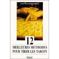 12 meilleures méthodes pour tirer les tarots