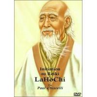Initiation au Reïki LaHoChi - Vol. 4
