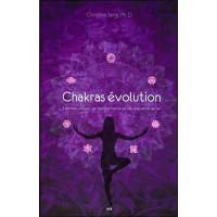 Chakras évolution - 7 portails d'éveil, de transformation et de réalisation de Soi