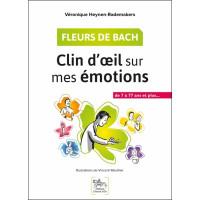 Fleurs de Bach - Clin d'oeil sur mes émotions - De 7 à 77 ans et plus...