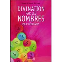 Divination par les nombres pour débutants