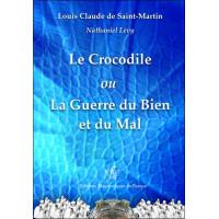 Le Crocodile ou La Guerre du Bien et du Mal