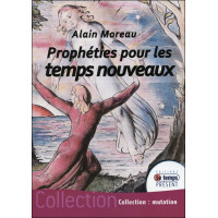 Prophéties pour les temps nouveaux