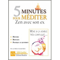 5 minutes pour méditer - Zen avec son ex
