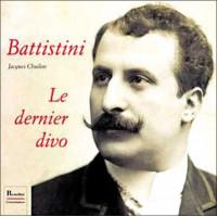 Battistini - Le dernier divo