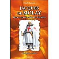 Jacques de Molay - Dernier grand maître des Templiers