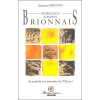 Brionnais Symbolique & Roman - Du symbole aux méandres de l'Oeuvre !