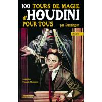 100 tours de magie d'Houdini pour tous