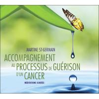 Accompagnement au processus de guérison d'un cancer - Livre audio