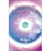 Alchimie de l'Esprit humain - Kryeon T.3