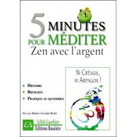 5 minutes pour méditer - Zen avec l'argent
