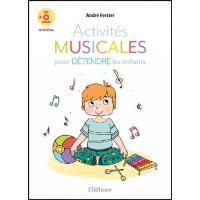 Activités musicales pour détendre les enfants - Livre + CD