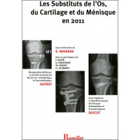 Les Substituts de l'Os, du Cartilage et du Ménisque en 2011