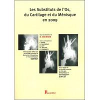 Substituts de l'os, du cartilage et du ménisque en 2009