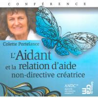 L'Aidant et la relation d'aide non-directive créatrice