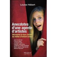 Anecdotes d'une agente d'artistes - Découvrez la face cachée du métier d'enfant-acteur