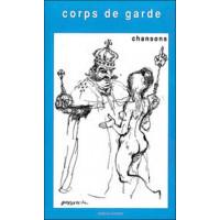 Corps de garde - Chansons