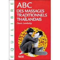 ABC des massages traditionnels thaïlandais