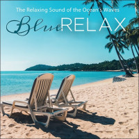 The relaxing Sound of the Ocean's Waves - Blue Relax - CD