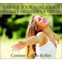 S'aimer jour après jour - Voyages méditatifs à vibrer - CD