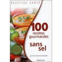 100 recettes gourmandes sans sel