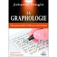 La graphologie - Votre personnalité révélée par votre écriture
