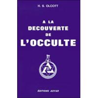 Découverte de l'Occulte (à la)