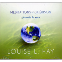 Méditations de guérison - Surmonter les peurs - CD
