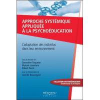 Approche systémique appliquée à la psychoéducation - L'adaptation des individus dans leur environnement