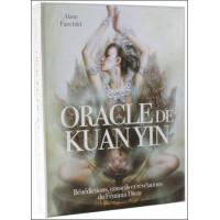 Oracle de Kuan Yin : Bénédictions, conseils et révélations du Féminin Divin