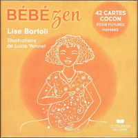 Bébé zen - 42 cartes cocon pour futures mamans - Coffret