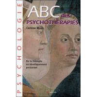 ABC des psychothérapies - De la thérapie au développement personnel