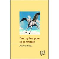 Des mythes pour se construire