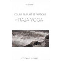 Cours simplifié et pratique de Raja yoga