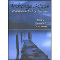 Archange Gabriel : Enseignements et protection. Cartes oracles