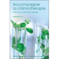 Accompagner la chimiothérapie grâce aux méthodes naturelles