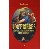 100 prières merveilleuses de protection et de guérison