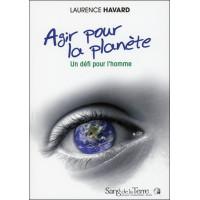 Agir pour la planète - Un défi pour l'homme