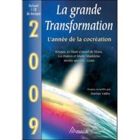 2009 - La grande transformation